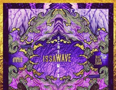 issaWave SCREWmix by M! & Rap Don Juan