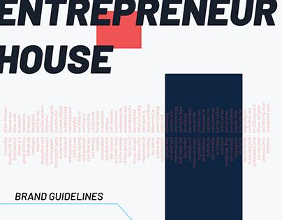 Entrepreneur House | 2020 Brand Guidelines