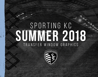 Sporting KC | 2018 Summer Transfer Window Graphics