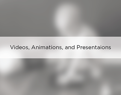 Videos, Animations, and Presentations