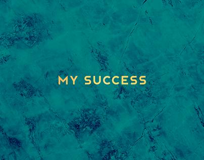 MY SUCCESS