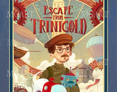 Escape from Trinigold