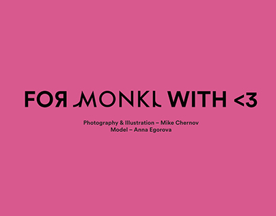 For MONKI with LOVE