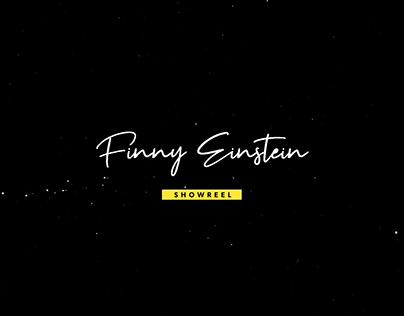 Showreel - Finny Einstein