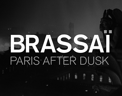 BRASSAI MUSEUM EXHIBITION