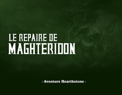 DESIGN / Hearthstone Adventure : Repaire de Maghteridon