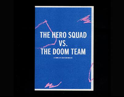 The Hero Squad vs The Doom Team
