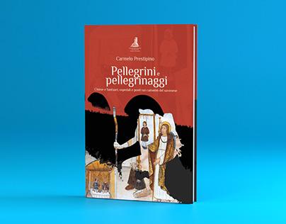 Pellegrini e Pellegrinaggi, tra Liguria e Piemonte