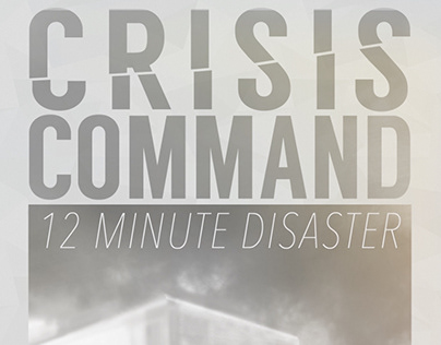Crisis Command: 12 Minute Disaster App