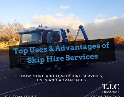 Uses and advantages of skip hire services