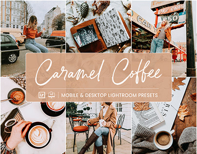 Caramel Coffee - Mobile & Desktop Lightroom Presets