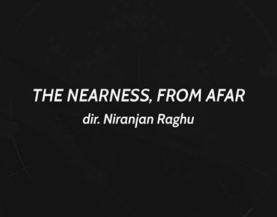 The Nearness, from Afar / Micro Film / 003