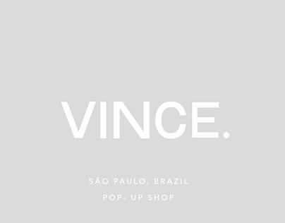 410 - Retail Management : VINCE. Pop - Up Shop