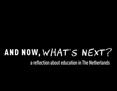 And Now, What's Next? | A Reflection About Education
