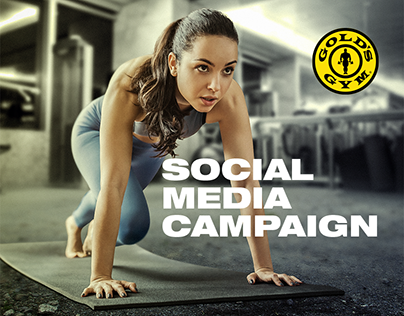 Gold's Gym - Social Media Campaign