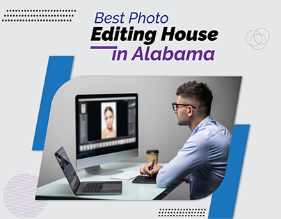 Best Photo Editing House in Alabama
