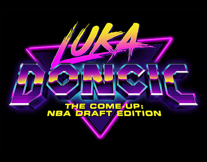 Luka Doncic - The Come-Up: NBA Draft Edition