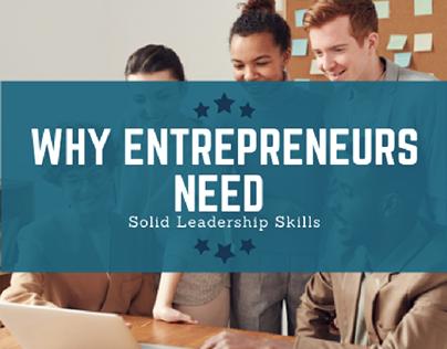 Why Entrepreneurs Need Solid Leadership Skills