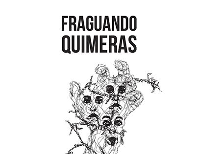 Fraguando Quimeras