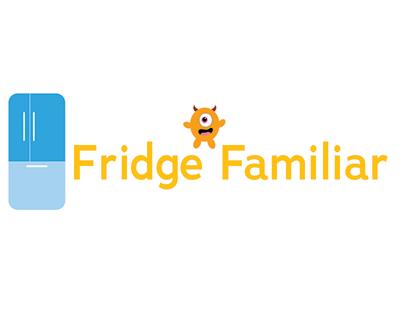 Fridge Familiar
