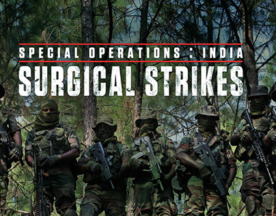 SPECIAL OPERATIONS : INDIA SURGICAL STRIKES