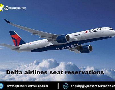 Delta airlines seat reservations – Xpress Reservation
