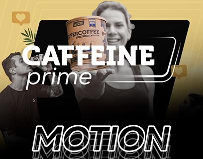 MOTION 2D/3D - CAFFEINE PRIME