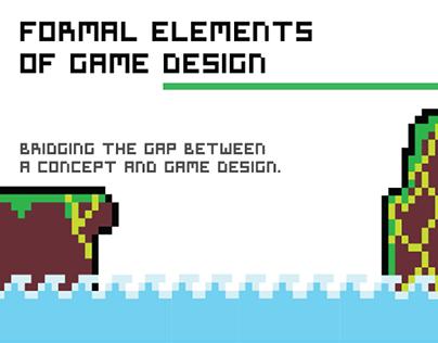 Pocket Summary 1: Formal Elements of Game Design