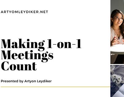 Making 1-on-1 Meetings Count