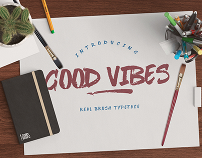 Good Vibes - Real Brush Typeface
