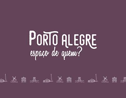 Porto Alegre: espaço de quem?