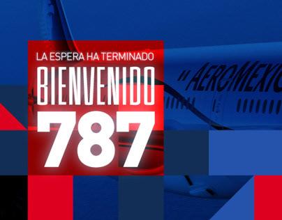 LLEGADA DEL PRIMER BOEING 787-8 A LA FLOTA| AEROMÉXICO