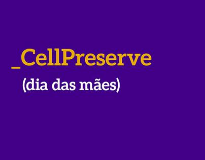 Dia das Mães Cellpreserve 2015