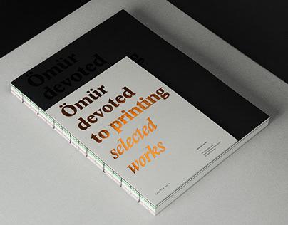 Devoted to Printing — Ömür Printing Company