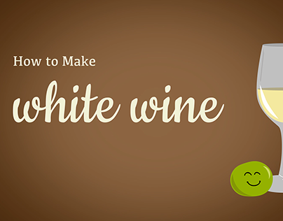 Motion Graphics: How To Make White Wine