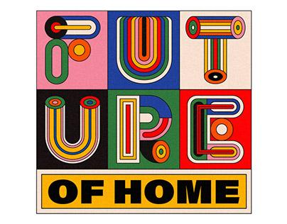Future Of Home | NYC