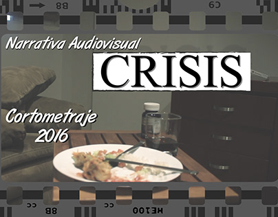 Cortometraje CRISIS