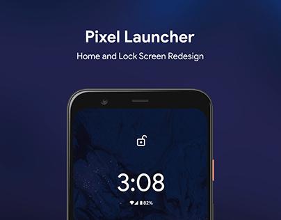 Pixel Launcher Redesign