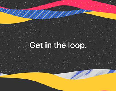 Get in The Loop | The Loop