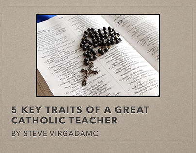 5 Key Traits of a Great Catholic Teacher