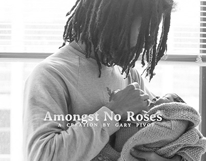 Amongst No Roses (pt. 2)