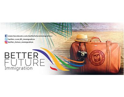 Better Future Immigration Social Media Work
