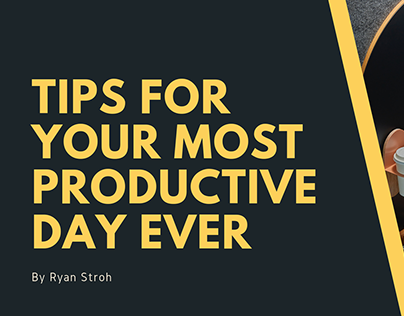 Tips For Your Most Productive Day Ever