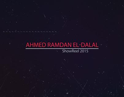 Ahmed Ramdan El-Dalal ShowReel 2015