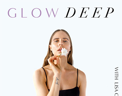 Podcast cover art for Glow Deep by Lisa O'Connor