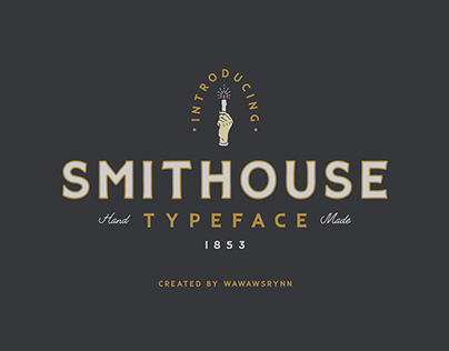 SMITHOUSE Typeface