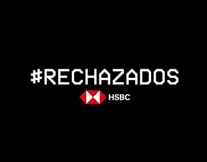 HSBC. #RECHAZADOS