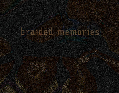 Braided Memories