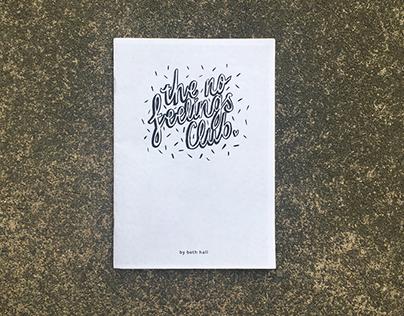 the no feelings club zine