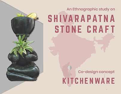 Ethnographic study on Stone craft & Product co-design